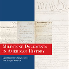 Milestone Documents in American History